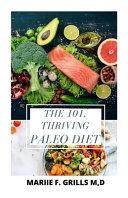 The 101  Thriving Paleo Diet