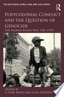 Postcolonial Conflict and the Question of Genocide