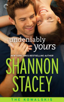 Undeniably Yours: Book Two of The Kowalskis Pdf/ePub eBook
