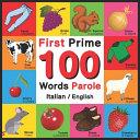 First 100 Words   Prime 100 Parole   Italian English Book