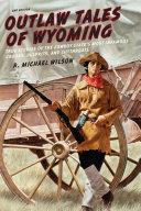 Outlaw Tales of Wyoming [Pdf/ePub] eBook