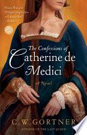 The Confessions of Catherine de Medici Book PDF