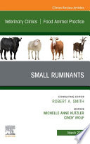 Small Ruminants  An Issue of Veterinary Clinics of North America  Food Animal Practice  E Book