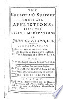 The Christian s Support     Being the Divine Meditations of J  G      with prayers suited to each meditation     Render d into English by T  Rowell