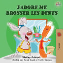J'adore me brosser les dents ebook