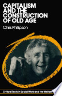 Capitalism and the Construction of Old Age Book