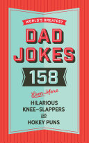 The World s Greatest Dad Jokes  Volume 3