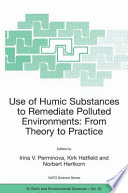 Use of Humic Substances to Remediate Polluted Environments  From Theory to Practice