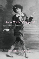 Oscar Wilde Prefigured: Queer Fashioning and British ...