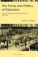 The Pomp and Politics of Patriotism