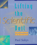 Lifting the Scientific Veil