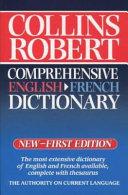 Collins Robert Comprehensive French-English Dictionary