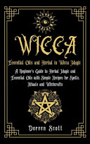 Essential Oils and Herbal in Wicca Magic