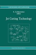 Jet Cutting Technology