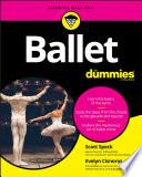 """Ballet For Dummies"" by Scott Speck, Evelyn Cisneros"
