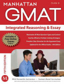 Integrated Reasoning and Essay GMAT Strategy Guide  5th Edition