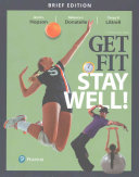 Get Fit  Stay Well  Brief Edition Plus MasteringHealth with Pearson EText    Access Card Package