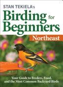Stan Tekiela   s Birding for Beginners  Northeast