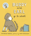 Buddy and Earl Go to School Maureen Fergus Cover