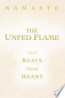 The Unfed Flame