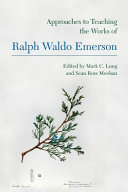 Approaches to teaching the works of Ralph Waldo Emerson
