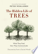 The Hidden Life of Trees Peter Wohlleben Cover