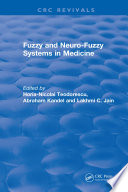 Fuzzy and Neuro Fuzzy Systems in Medicine Book