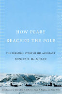 How Peary Reached the Pole