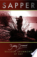 Read Online Bulldog Drummond at Bay For Free
