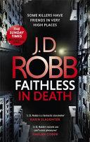 Faithless in Death  an Eve Dallas Thriller  Book 52