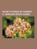 Short Stories by Robert A. Heinlein ebook