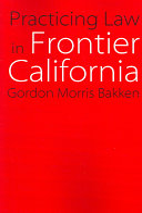 Practicing Law in Frontier California