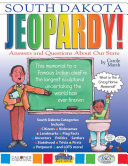 South Dakota Jeopardy!: Answers & Questions About Our State! [Pdf/ePub] eBook