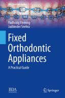 Fixed Orthodontic Appliances