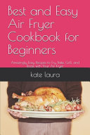 Best And Easy Air Fryer Cookbook For Beginners PDF