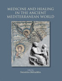 Medicine and Healing in the Ancient Mediterranean Book
