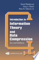 Introduction to Information Theory and Data Compression  Second Edition Book