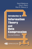 Introduction to Information Theory and Data Compression  Second Edition