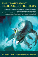 The Year s Best Science Fiction  Thirty Third Annual Collection