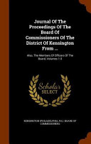 Journal Of The Proceedings Of The Board Of Commissioners Of The District Of Kensington From