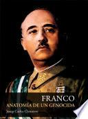 Franco  : Anatomía de un genocida