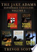 The Jake Adams International Espionage Thrillers