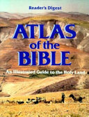 Reader's Digest Atlas of the Bible