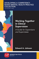 Working Together in Clinical Supervision