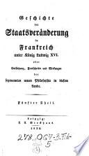 Geschichte der Staatsveränderung in Frankreich unter König Ludwig XVI.