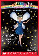 Night Fairies #4: Morgan the Midnight Fairy
