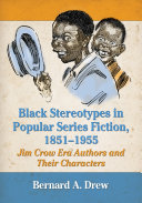 Black Stereotypes in Popular Series Fiction, 1851-1955: Jim ...