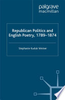 Republican Politics And English Poetry 1789 1874