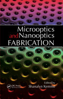 Microoptics and Nanooptics Fabrication