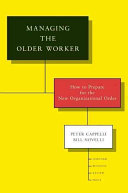 Managing the Older Worker